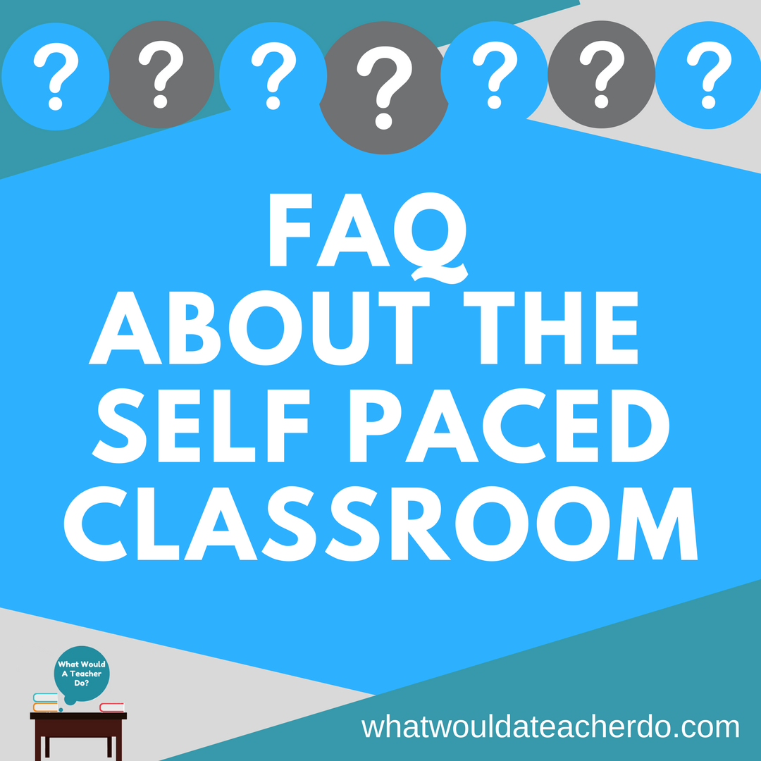 Category: The Self Paced Classroom - What would a teacher do?